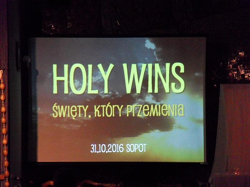 2016-10-31 Holy Wins Sopot