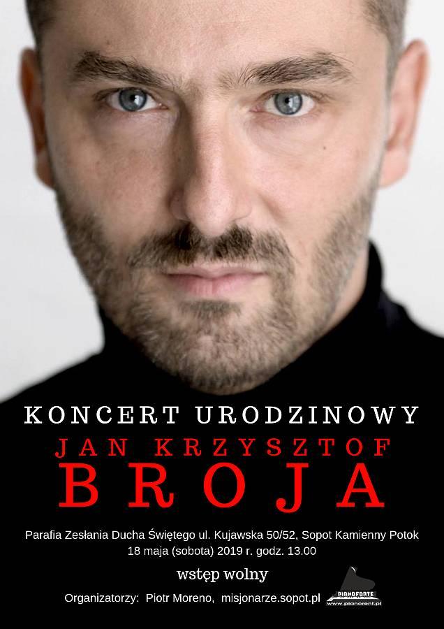 Jan Krzysztof Broja - koncert 18 maja 2019, Sopot